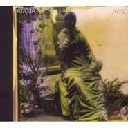 Ataxia, AW II (CD)