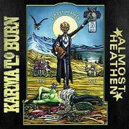 Karma To Burn, Almost Heathen (LP)