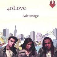 40Love, Advantage [Home Grown] (CD)