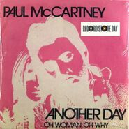 "Paul McCartney, Another Day / Oh Woman, Oh Why [RECORD STORE DAY 2012] (7"")"