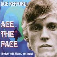 Ace Kefford, Ace The Face (CD)