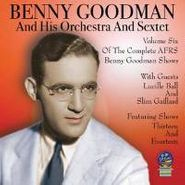 Benny Goodman, AFRS Benny Goodman Show: Volume Six - 1946 (CD)