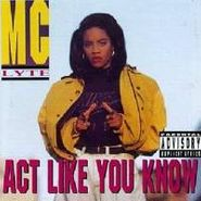 MC Lyte, Act Like You Know (CD)