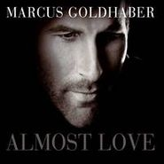 Marcus Goldhaber, Almost Love (CD)
