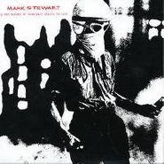 Mark Stewart, As The Veneer Of Democracy Starts To Fade [UK Issue] (CD)