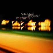Mazarin, A Tall-Tale Storyline (CD)