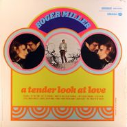 Roger Miller, A Tender Look at Love (LP)