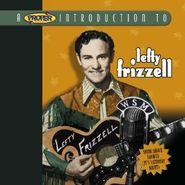 Lefty Frizzell, A Proper Introduction to Lefty Frizzell: Shine Shave Shower (It's Saturday Night) (CD)