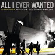 The Airborne Toxic Event, All I Ever Wanted - Live From Walt Disney Concert Hall [CD/DVD] (CD)