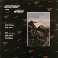 Rodney Miller, Airplang (LP)