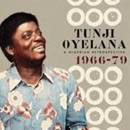 Tunji Oyelana, A Nigerian Retrospective 1966-79 (CD)