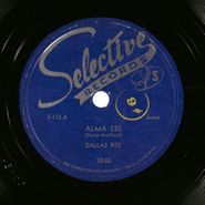 Dallas Red, Alma Lee / Cold Blooded Blues