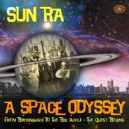 Sun Ra, A Space Odyssey: From Birmingham to the Big Apple - The Quest Begins (CD)