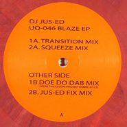 """Jus-Ed, Blaze EP (12"""")"""
