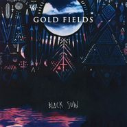 Gold Fields, Black Sun (LP)