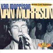 Van Morrison, Brown Eyed Beginnings (CD)
