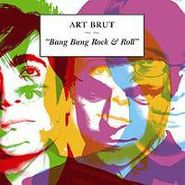 Art Brut, Bang Bang Rock & Roll (CD)