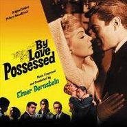 Elmer Bernstein, By Love Possessed [Score] (CD)