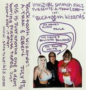 A-Trak, Bucktooth Wizards (Cassette)