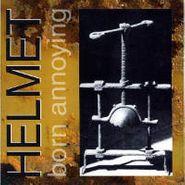 Helmet, Born Annoying (CD)