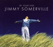 Jimmy Somerville, By Your Side [Maxi-Single] (CD)