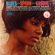 Jimmy Witherspoon, Blues for Spoon and Groove (LP)