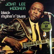 John Lee Hooker, Black Rhythm 'N' Blues [French Pressing] (LP)