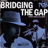 """Nas, Bridging The Gap [Promo Only] (7"""")"""