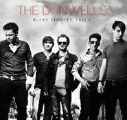 The Dunwells, Blind Sighted Faith (CD)