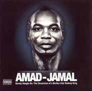 Amad Jamal, Barely Hanging On: The Chronicles of a Brotha Like Rodney King (CD)