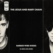 The Jesus And Mary Chain, Barbed Wire Kisses (B-Sides & More) (LP)