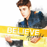 Justin Bieber, Believe Acoustic (CD)