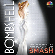 The Smash Cast, Bombshell: The New Marilyn Musical from Smash [OST] (CD)