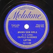 Cripple Clarence Lofton, Brown Skin Girls / You Done Tore Your Playhouse Down