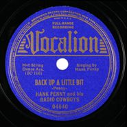 Hank Penny & His Radio Cowboys, Back Up A Little Bit / I've Got The Right Key Baby