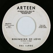 Dal LaRoc, Beginning Of Love / Until
