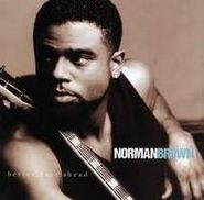 Norman Brown, Better Days Ahead (CD)