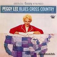 Peggy Lee, Blues Cross Country [Bonus Tracks] (CD)