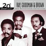 Ray, Goodman & Brown, Best Of Ray Goodman & Brown-The Millenium Collection (CD)
