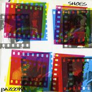 Shoes, Bazooka (LP)