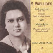 Ruth Crawford Seeger, Crawford: 9 Preludes / Study in Mixed Accents / Beyer: Dissonant Counterpoint (CD)
