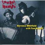 Barrence Whitfield, Cowboy Mambo (CD)