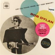 "Bob Dylan, Can You Please Crawl Out Your Window [Black Friday 2011] (7"")"