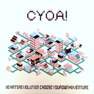 HeartsRevolution, Choose Your Own Adventure [C.Y.O.A.] (LP)