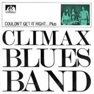 The Climax Blues Band, Couldnt Get It Right... Plus (CD)