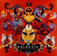 Galactic, Carnivale Electricos (LP)