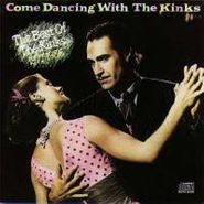 The Kinks, Come Dancing With The Kinks: The Best of The Kinks 1977-1986 (CD)