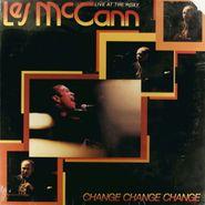 Les McCann, Change, Change, Change: Live at the Roxy (LP)