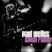 Paul Weller, Catch-Flame! Live At The Alexandra Palace (CD)