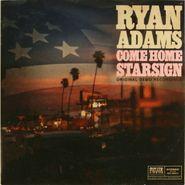 "Ryan Adams, Come Home / Starsign [Original Demo Recordings] (7"")"